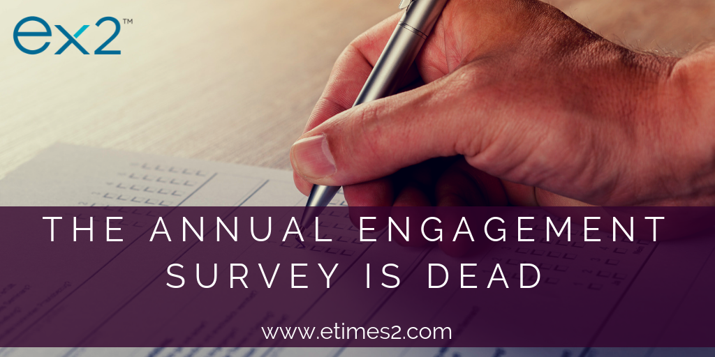 Demise of the Annual Engagement Survey
