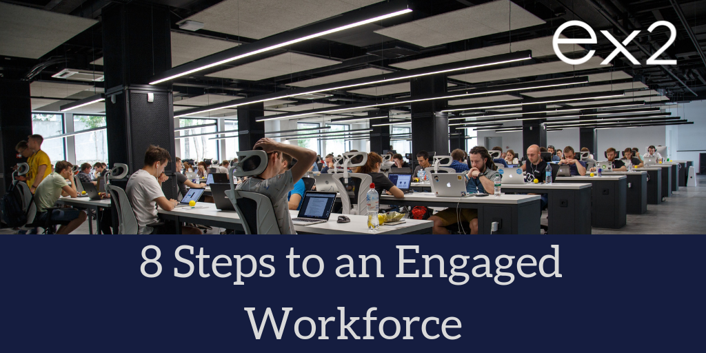 8 Steps to an Engaged Workforce