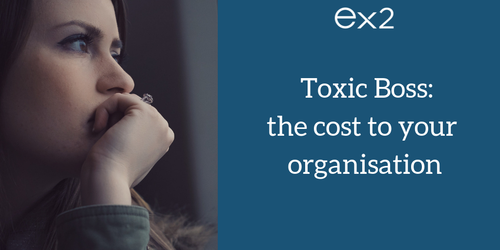 the cost of toxic bosses in an organisation