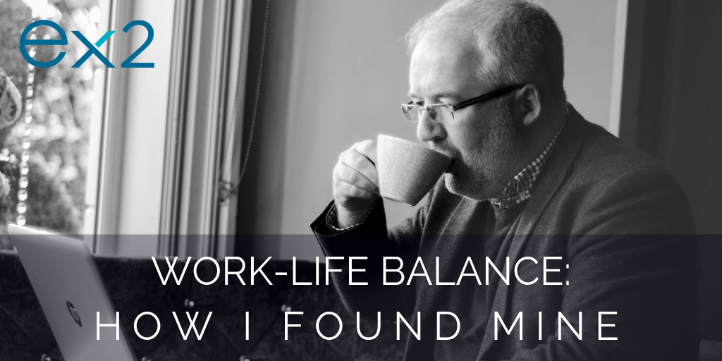 Work-Life Balance: how I found mine