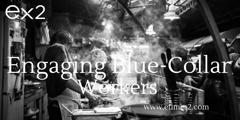 Increase Employee Engagement Among Blue-Collar Workers