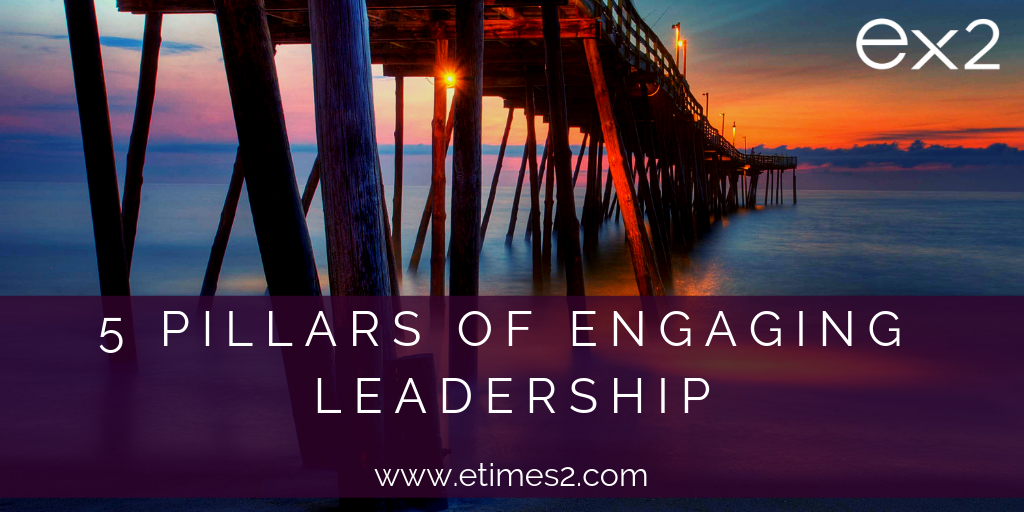 5 Pillars of Engaging Leadership