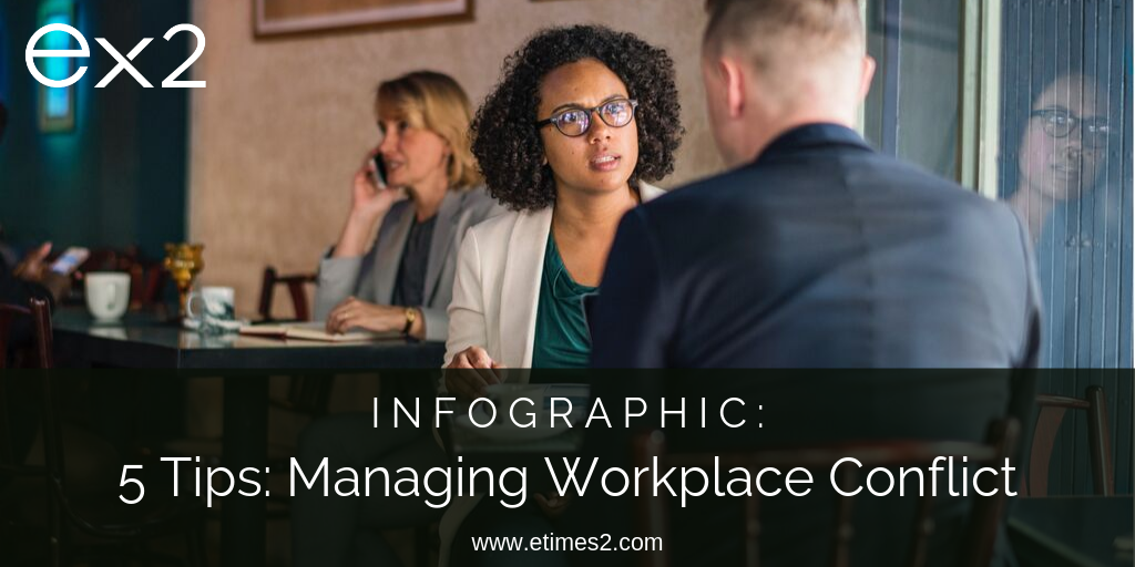 5 Tips to Manage Workplace Conflict (infographic)