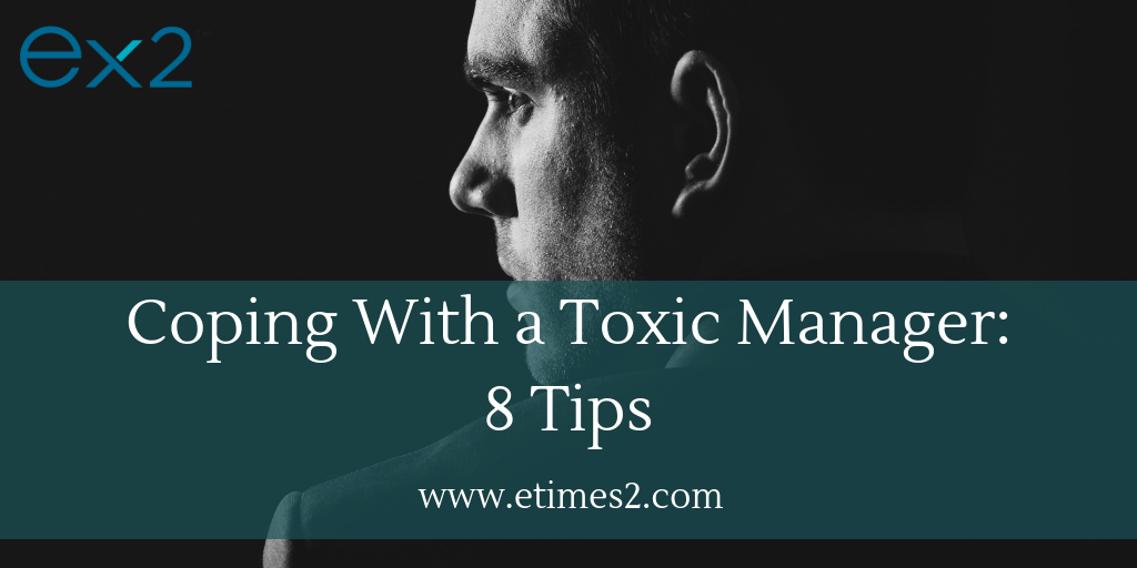 coping with a toxic manager toxic boss Ireland Dublin Belfast UK Northern Ireland