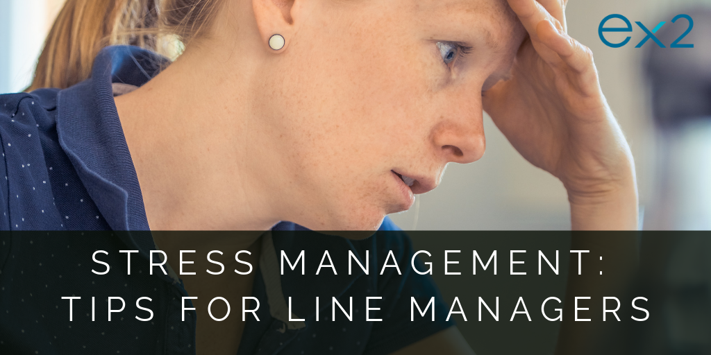 Stress Management: tips for line managers
